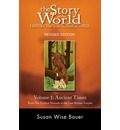 Story of the World: Ancient Times v. 1: Ancient Times: from the Earliest Nomads to the Last Roman Emperor