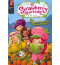 Strawberry Shortcake: Pineapple Predicament and Other Stories