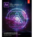 Adobe After Effects CC Classroom in a Book (2018 release)