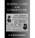 Leading Cases in the Common Law