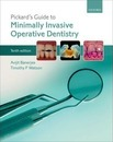 Pickard's Guide to Minimally Invasive Operative Dentistry