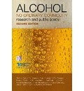 Alcohol: No Ordinary Commodity