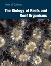 The Biology of Reefs and Reef Organisms