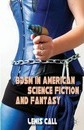 BDSM in American Science Fiction and Fantasy - Lewis Call