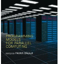 Programming Models for Parallel Computing
