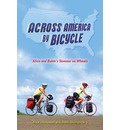 Across America by Bicycle - Alice Honeywell