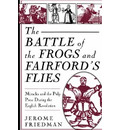 The Battle of the Frogs and Fairford's Flies - Jerome Friedman