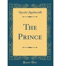 The Prince (Classic Reprint)