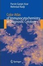 Color Atlas of Immunocytochemistry in Diagnostic Cytology