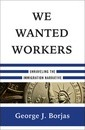 We Wanted Workers