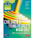 Level 3 Diploma Children and Young People's Workforce (Early Learning and Childcare) Candidate Handbook