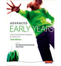 Advanced Early Years: For Foundation Degrees and Levels 4/5,