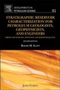 Stratigraphic Reservoir Characterization for Petroleum Geologists, Geophysicists, and Engineers: Volume 61