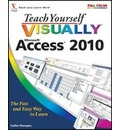 Teach Yourself VISUALLY Access 2010