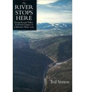 The River Stops Here