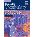 Cambridge Copy Collection: Games for Vocabulary Practice: Interactive Vocabulary Activities for all Levels