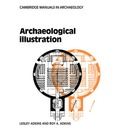 Cambridge Manuals in Archaeology: Archaeological Illustration