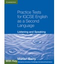 Cambridge International IGCSE: Practice Tests for IGCSE English as a Second Language: Listening and Speaking Book 1 with Key