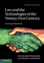 Law in Context: Law and the Technologies of the Twenty-First Century: Text and Materials