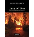 The Seeley Lectures: Laws of Fear: Beyond the Precautionary Principle Series Number 6