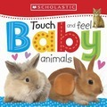 Touch and Feel Baby Animals