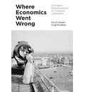 Where Economics Went Wrong