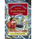 Commander Toad and the Space Pirates - Jane Yolen