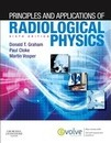 Principles and Applications of Radiological Physics