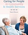 Caring For People in Community & Health Services