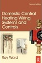 Domestic Central Heating Wiring Systems and Controls, 2nd ed