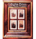 Collecting Picture and Photo Frames - Stuart Schneider