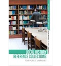 Local History Refernce Collections for Public Libraries