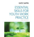 Essential Skills for Youth Work Practice