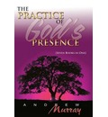 The Practice of God's Presence - Andrew Murray