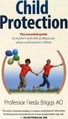 Child Protection - The essential guide