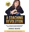 A Coaching Revolution: The NEW Clever Way to Coach for Time-Strapped School Leaders, Teachers & Support Staff