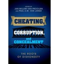 Cheating, Corruption, and Concealment - Paul A. M. Van Lange