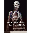 Anatomy Vivas for the Intercollegiate MRCS