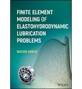 Finite Element Modeling of Elastohydrodynamic Lubrication Problems