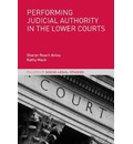 Performing Judicial Authority in the Lower Courts
