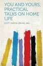 You and Yours; Practical Talks on Home Life