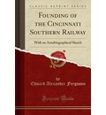 Founding of the Cincinnati Southern Railway