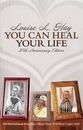 You Can Heal Your Life: 25Th Anniversary Edition