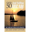 Over 50 and Sailing Away - Les Cotton