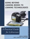 Going Beyond Loaning Books to Loaning Technologies