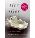 Fire After Dark (After Dark Book 1)