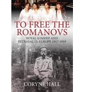 To Free the Romanovs