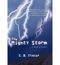The Mighty Storm - E. B. Staples