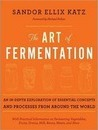 The Art of Fermentation (Library Edition)
