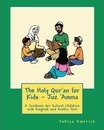 The Holy Qur'an for Kids - Juz 'amma